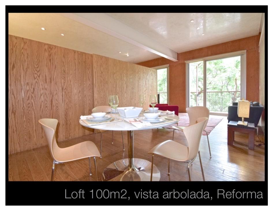 100m2 Loft, Green view, Reforma!