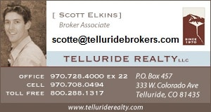 HI, i have been in Telluride about 14 years. From