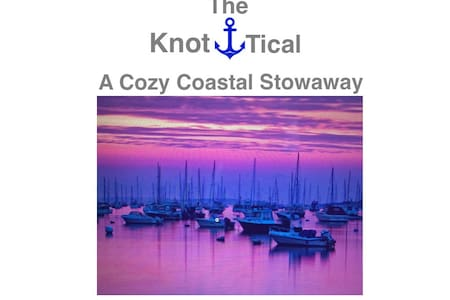 The Knot-tical A Cozy Stowaway - 獨棟