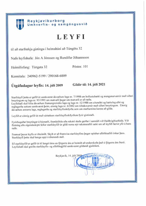 We are of course fully licensed by the City of Reykjavik Environmental Division