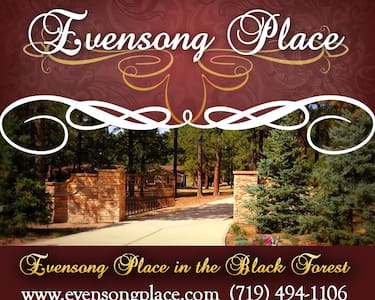 EVENSONG PLACE in the Black Forest - Colorado Springs