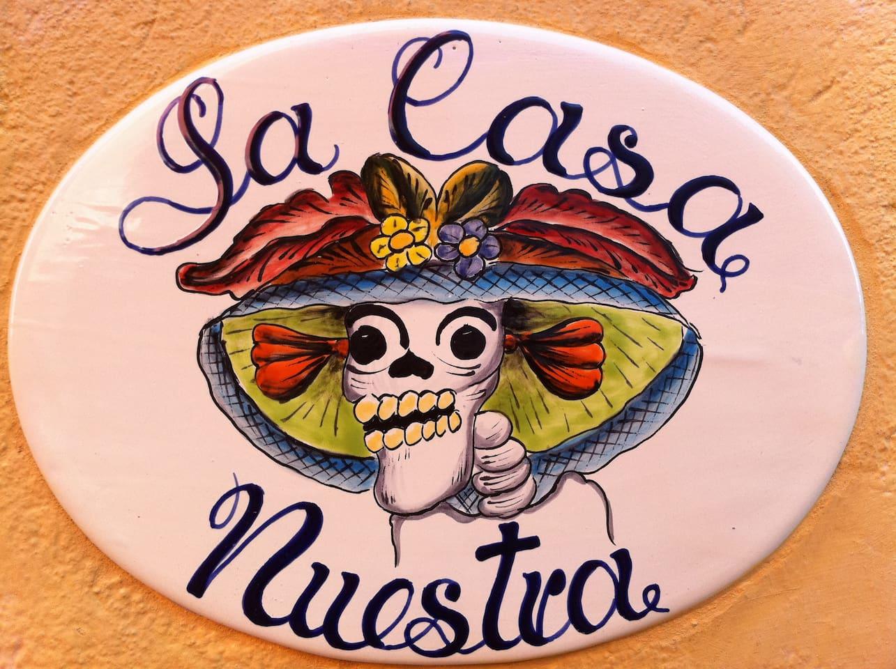 La Casa Nuestra (protected by La Katrina).