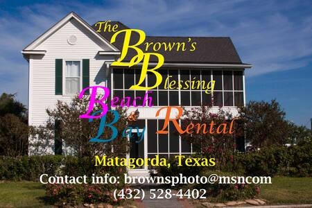 Brown's Blessing - Matagorda - Casa